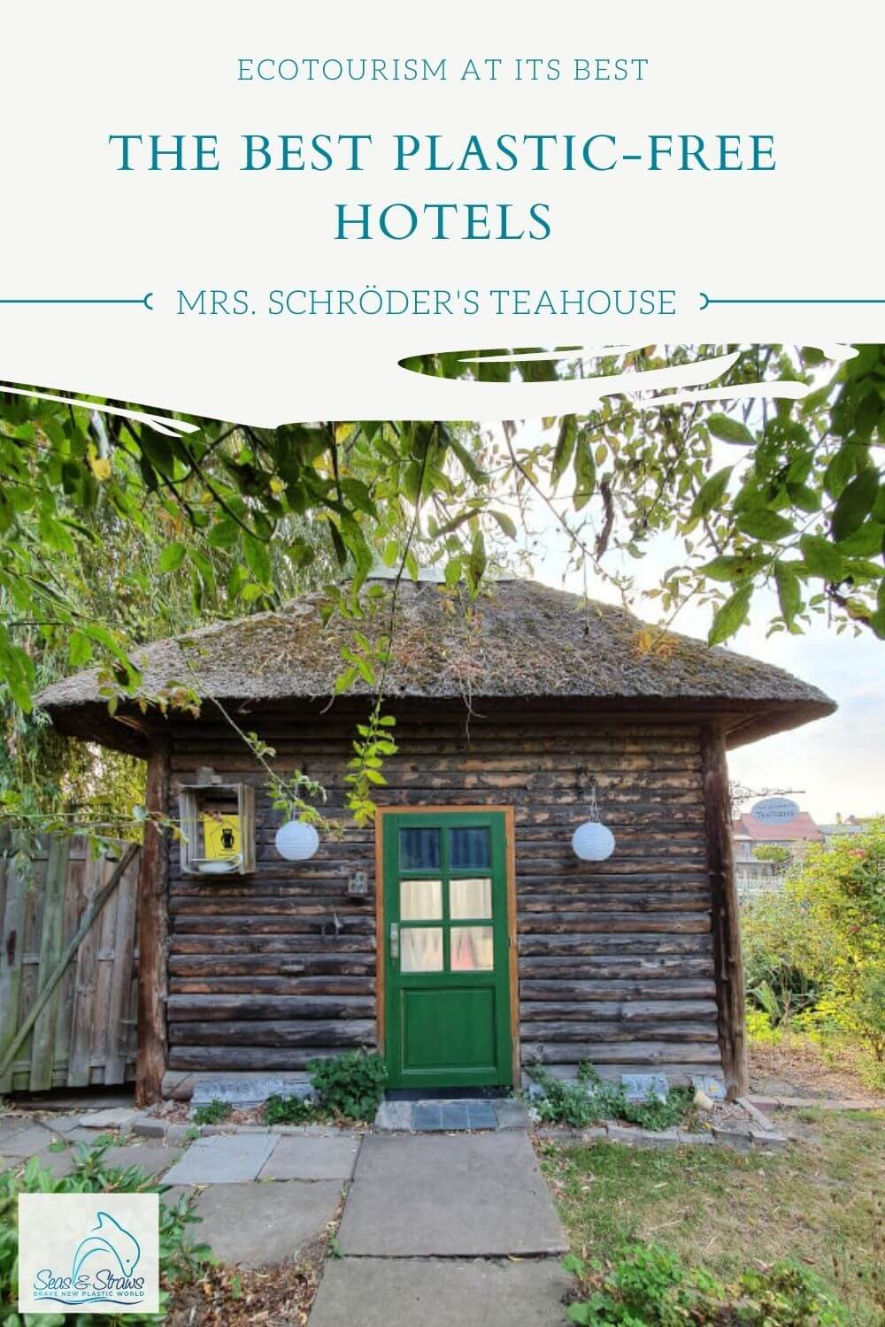 The best plastic-free hotels - Mrs. Schröder's Teahouse