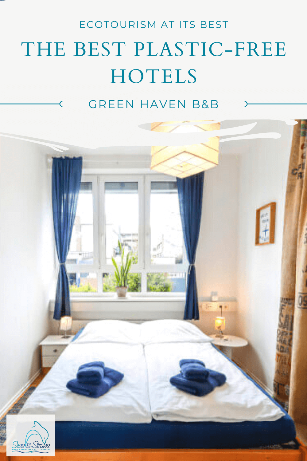 The best Plastic-free hotels - The Green Haven
