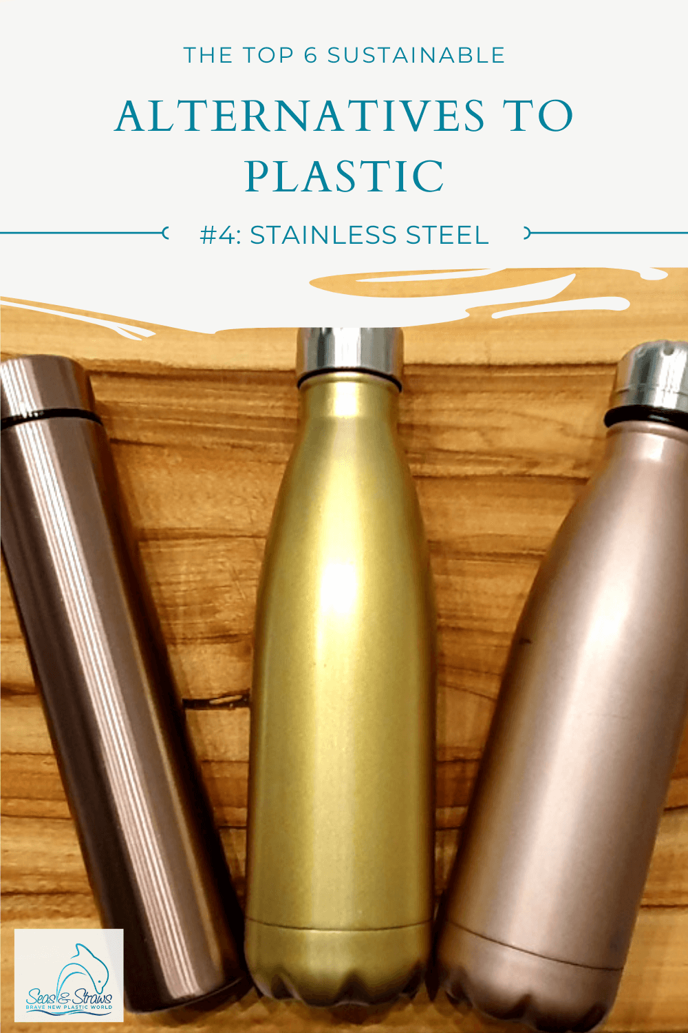 The Top 6 Sustainable Alternatives to Single-Use Plastic - Stainless Steel
