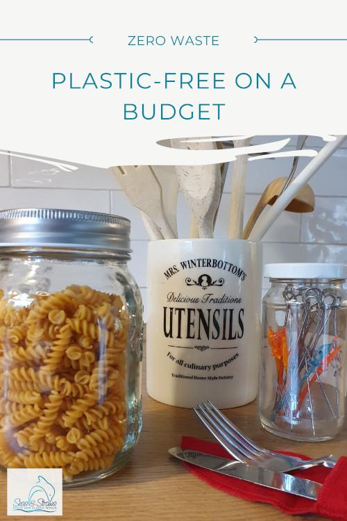 Plastic-free on a budget. Seas & Straws