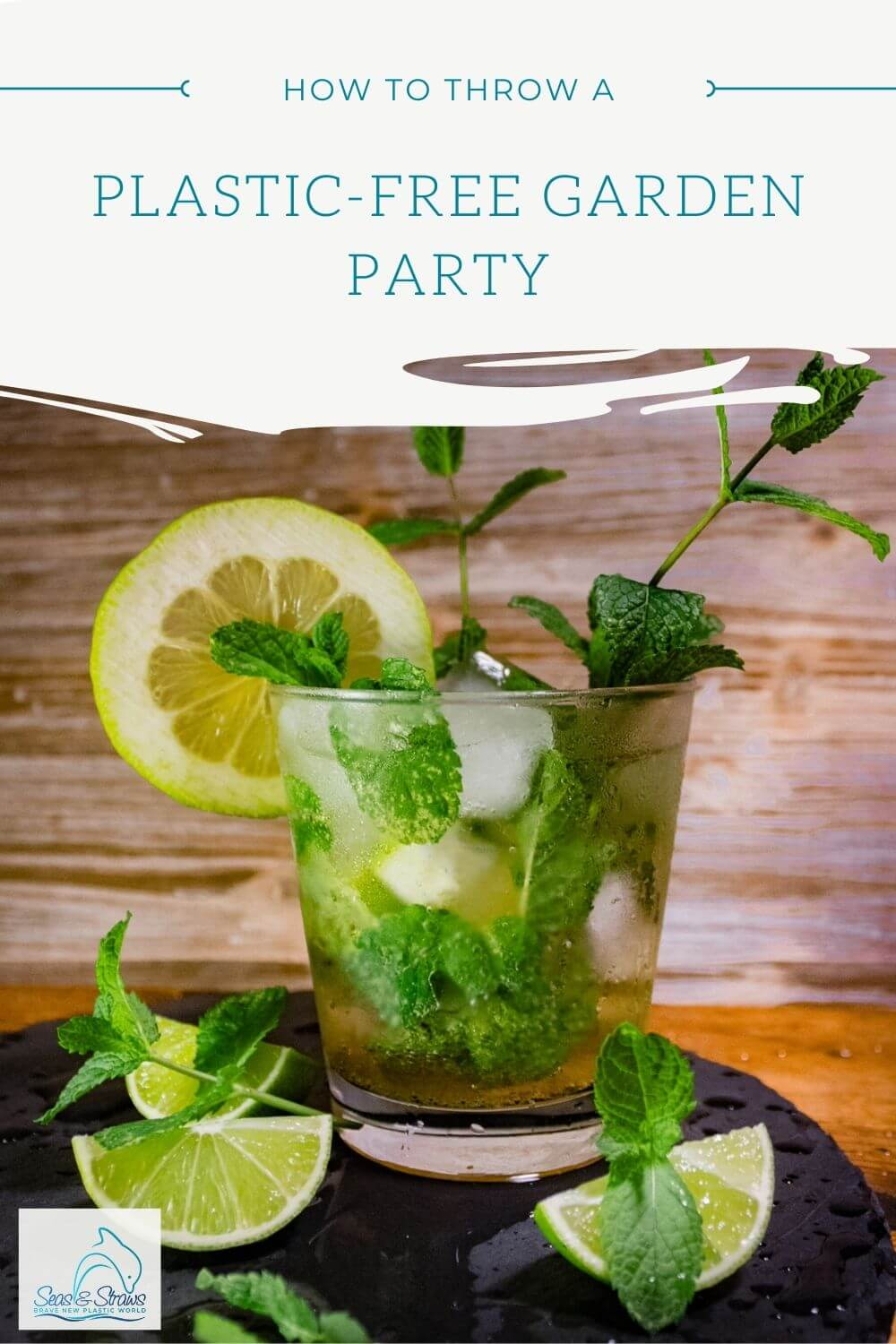 How to throw a plastic-free garden party. Seas & Straws