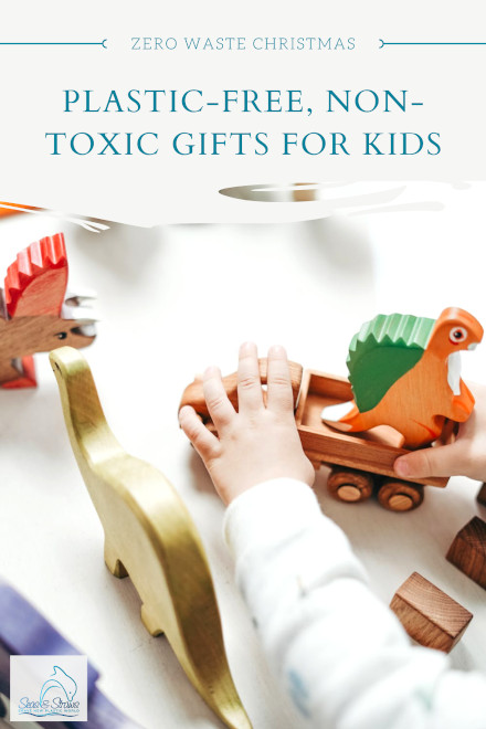 Plastic-free, non-toxic and natural gifts for kids1. Seas & Straws
